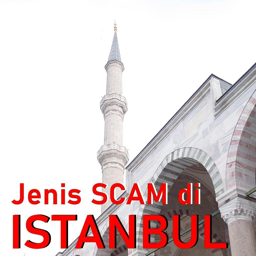 Pengalaman kena scam di Turki